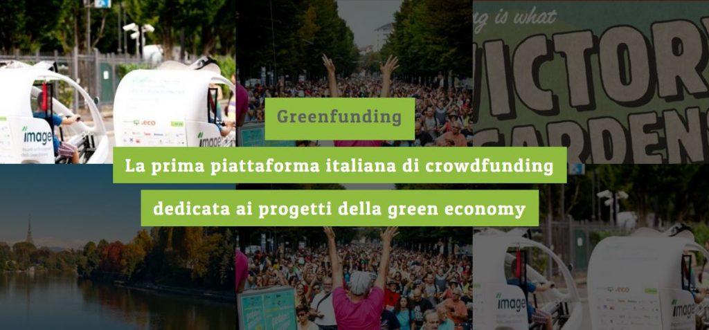 Greenfunding, il primo sito italiano per il finanziamenti di progetti legati alla greeneconomy