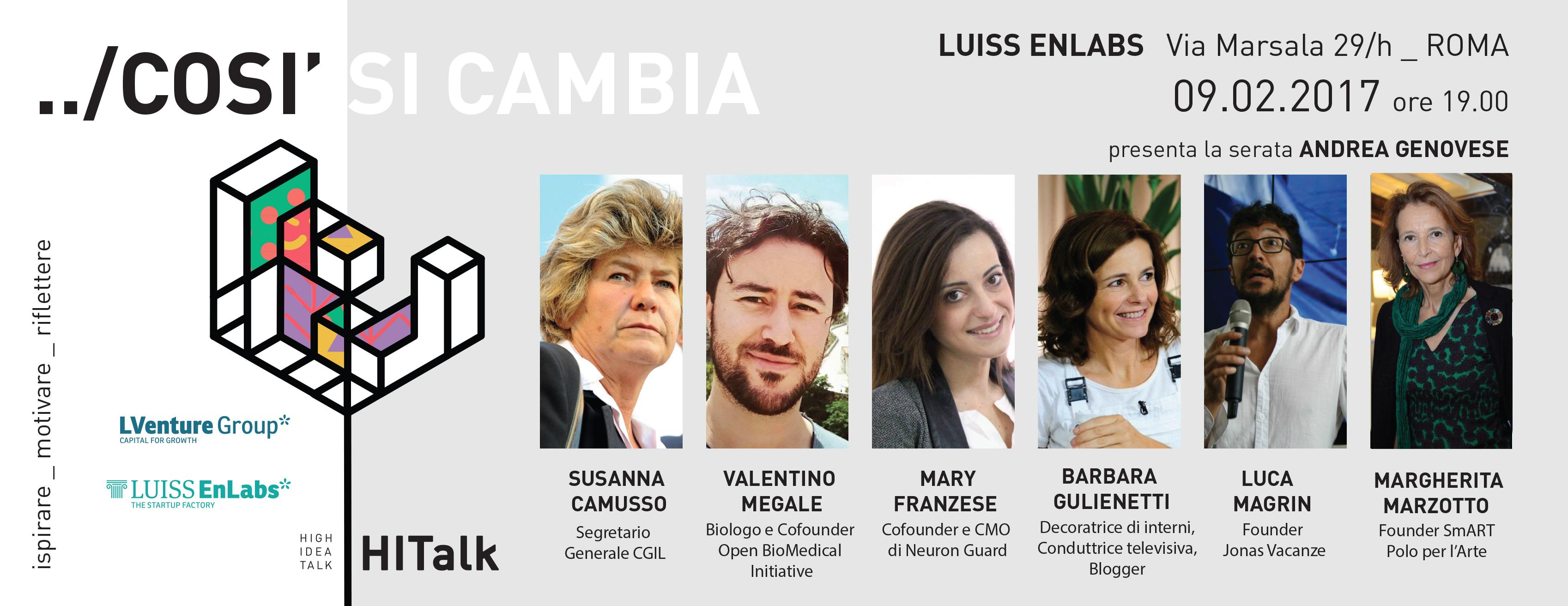 Giovedì 9 febbraio si è svolta la tredicesima edizione di HiTalk. Dal segretario Camusso al turismo sostenibile, c'è stato spazio per le idee di tutti.